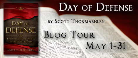 Blog Tour: Day of Defense: Positive Talking Points for the Latter Days