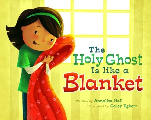 Holy Ghost is like a Blanket_2x3