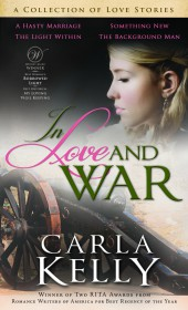 Fiction Fest: Carla Kelly's 'In Love and War' brings November previews to a close