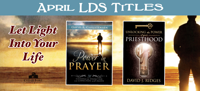 April LDS nonfiction new releases have prayerful attitudes