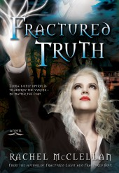Fiction Fest: Another slice of Rachel McClellan's 'Fractured Truth'