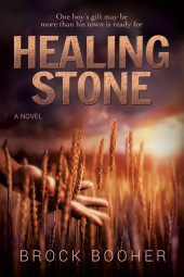 Fiction Fest: Another peek at Brock Booher's 'Healing Stone'