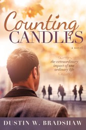 Fiction Fest: Final free glimpse at Dustin Bradshaw's 'Counting Candles'