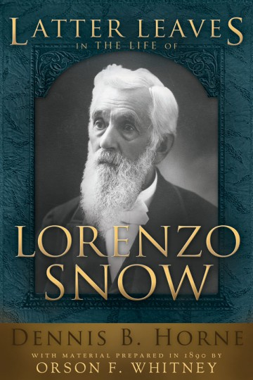 Latter Leaves Lorenzo Snow 2x3