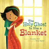 Holy-Ghost-is-like-a-Blanket-BOARD-BOOK_2x3-web