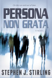 Fiction Fest: More from Stephen J. Stirling's 'Persona non Grata'