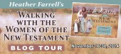 Blog tour: 'Walking with the Women of the New Testament'