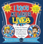 Primary-FHE-Book-(2015)-My-Savior-Lives_9781462114719