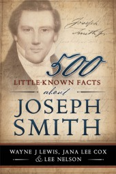 500-Little-Known-Facts-About-Joseph-Smith_9781462115242