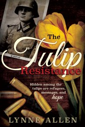 Blog tour: 'The Tulip Resistance'