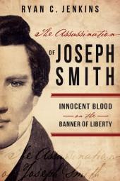 Blog tour: 'The Assassination of Joseph Smith'