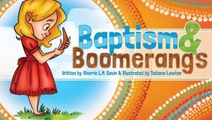 Blog tour: 'Baptism and Boomerangs'
