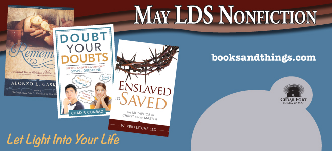 Remembrance central theme of May LDS nonfiction releases