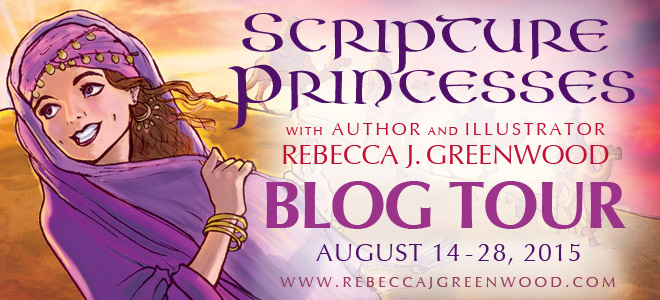 http://blog.cedarfort.com/wp-content/uploads/2015/05/Scripture-Princesses-Rebecca-J-Greenwood-blog-tour.jpg