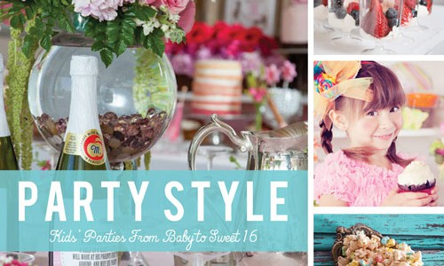 Blog tour: 'Party Style: Kids' Parties from Baby to Sweet 16′
