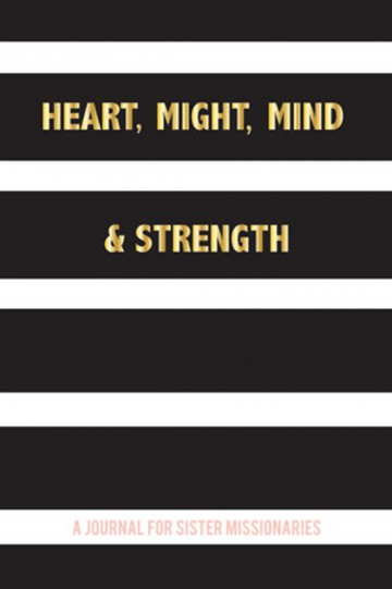 Heart-Might-Mind-and-Strength_9781462117109_web2x3