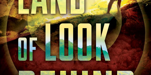 Blog tour: 'The Land of Look Behind'