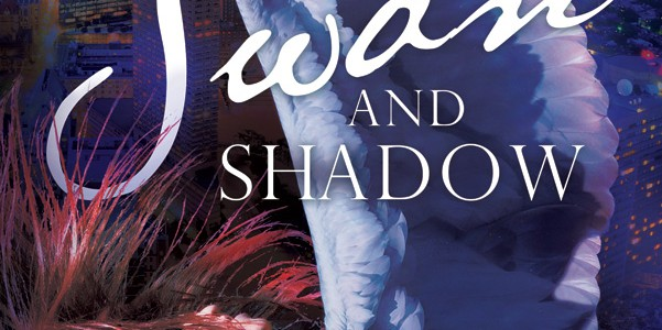 Blog tour: 'Swan and Shadow: A Swan Lake Story'
