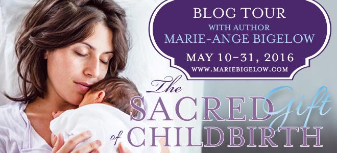 Sacred Gift of Childbirth