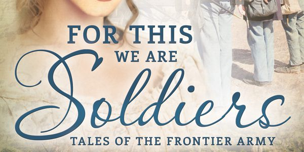Blog tour: 'For This We Are Soldiers'