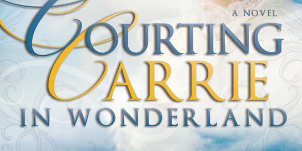 Blog tour: 'Courting Carrie in Wonderland'