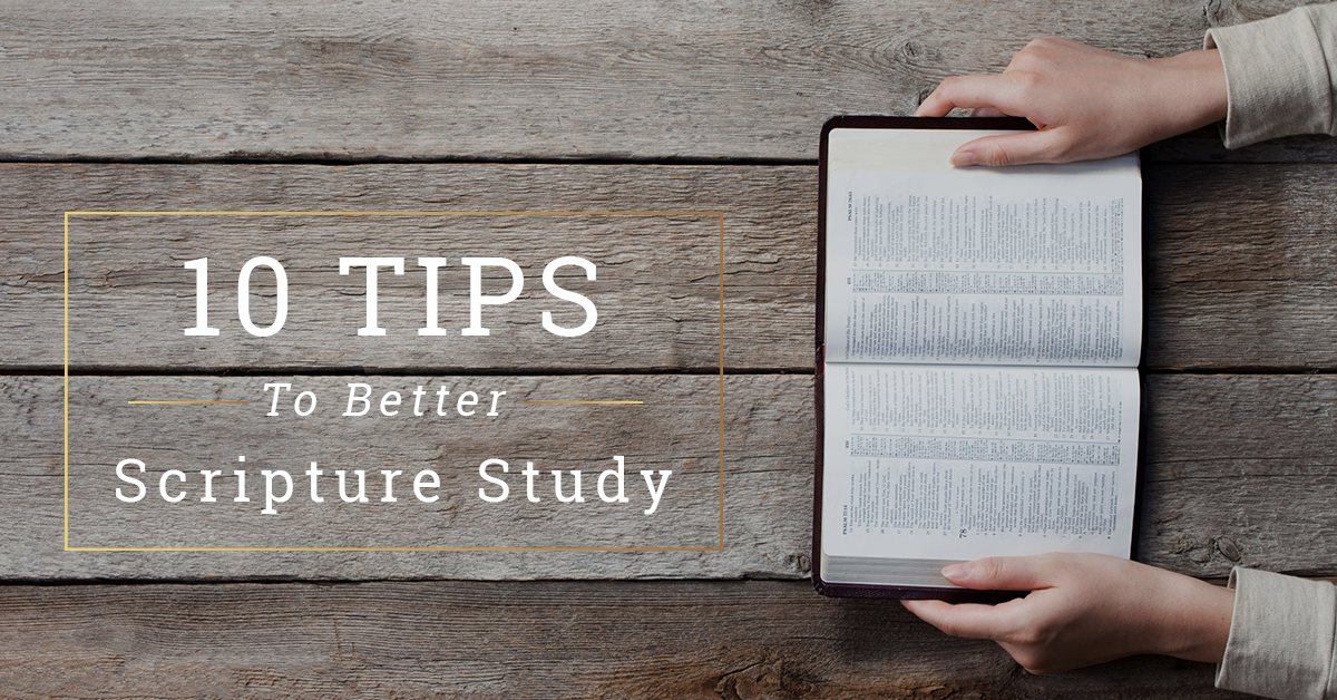 10 tips for studying scriptures